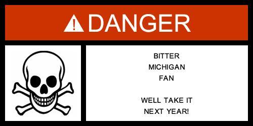 Danger! - Bitter Michigan Fan